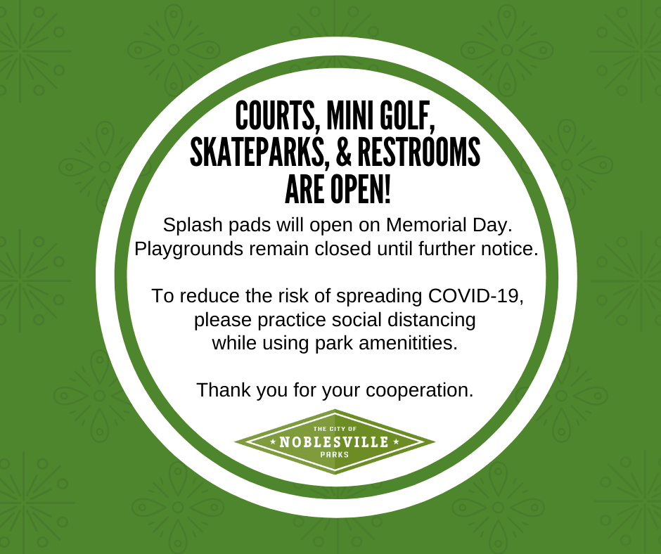 Courts, Mini Golf,  Skateparks, & Restrooms  are Open!
